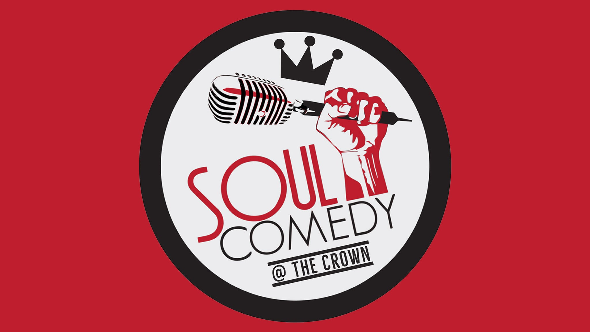 Soul Comedy at The Crown at The Queen