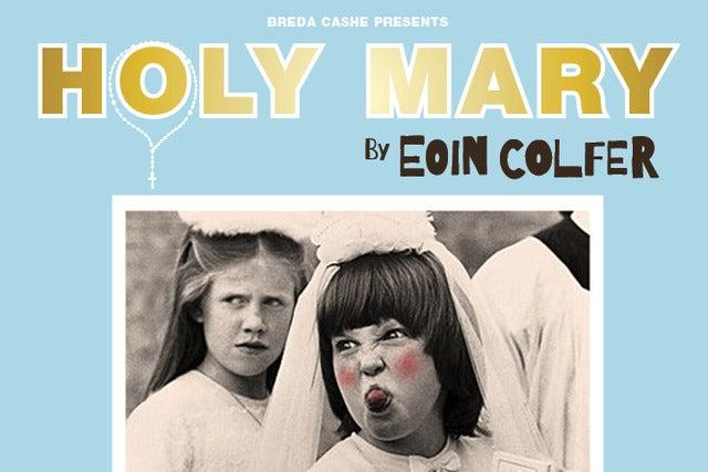 Copyright © Ticketmaster | Holy Mary tickets
