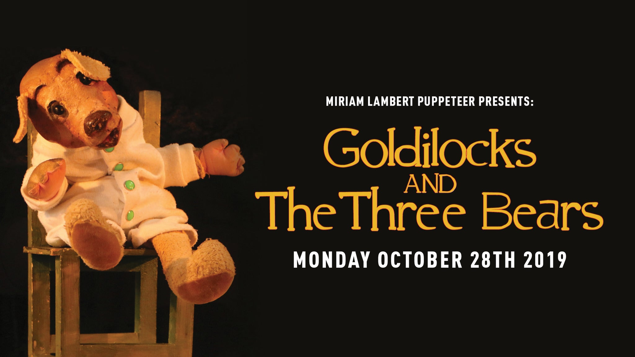 Goldilocks and the Three Bears at Cape Cod Melody Tent