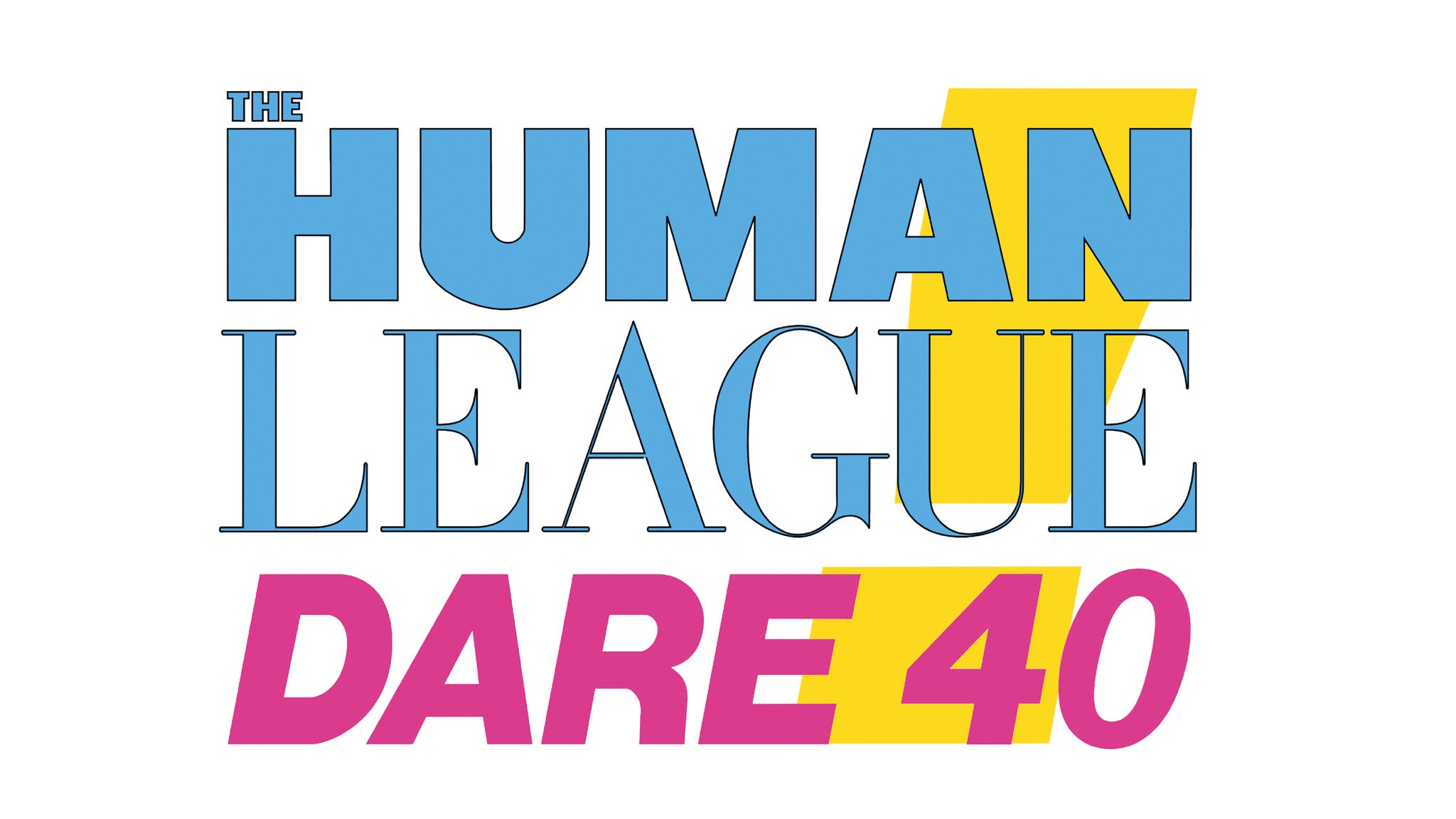 The Human League - Dare 40 tickets (Copyright © Ticketmaster)