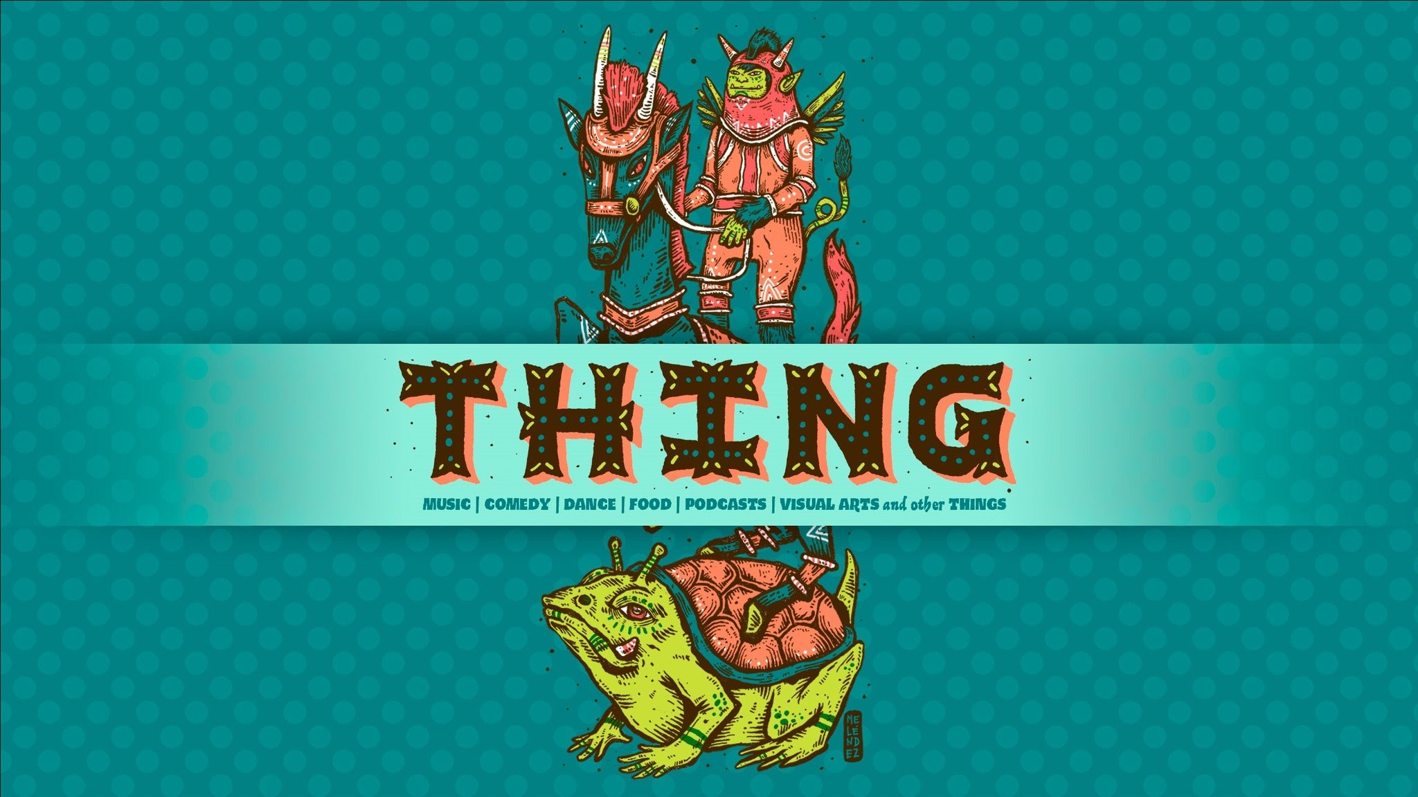 Thing - Multi-Day Pass