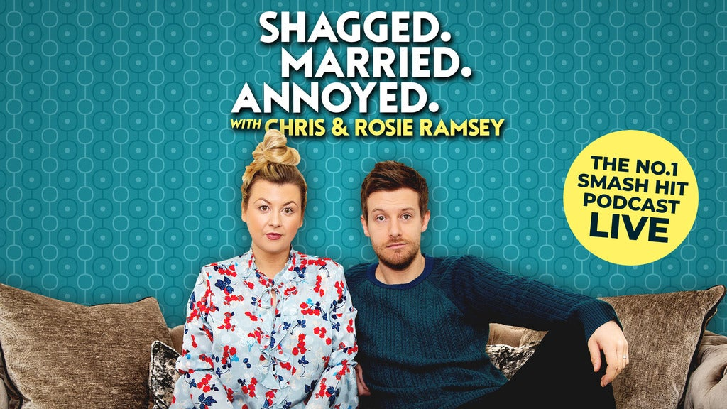 Hotels near SHAGGED MARRIED ANNOYED with Chris & Rosie Ramsey Events