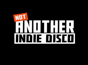 Not Another Indie Disco tickets (Copyright © Ticketmaster)