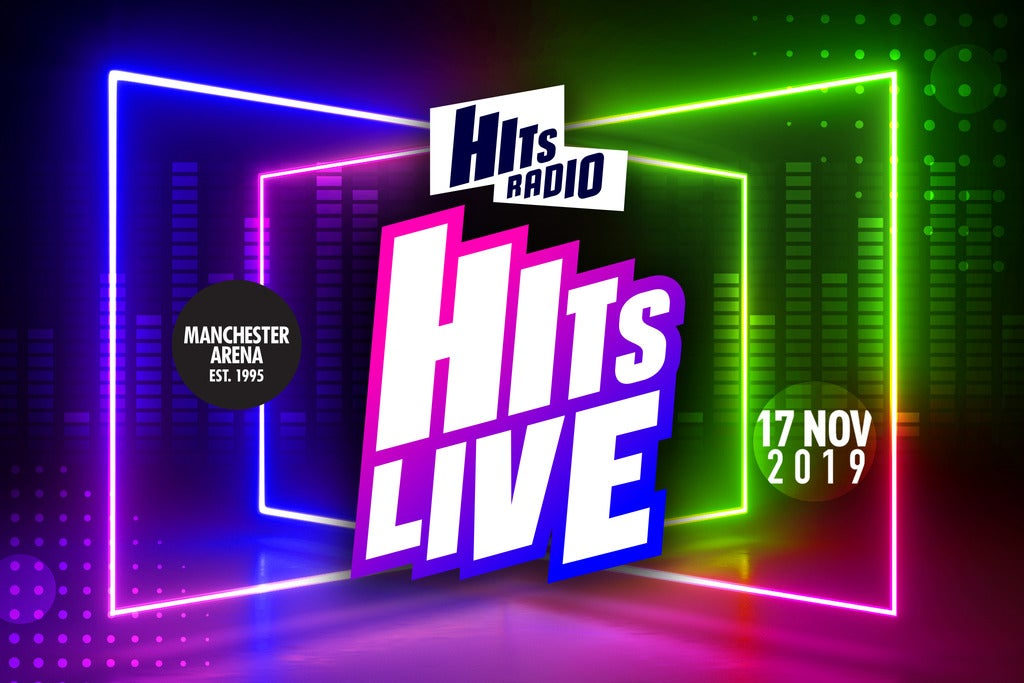 Hits Radio Live 2019 Seating Plan Manchester Arena