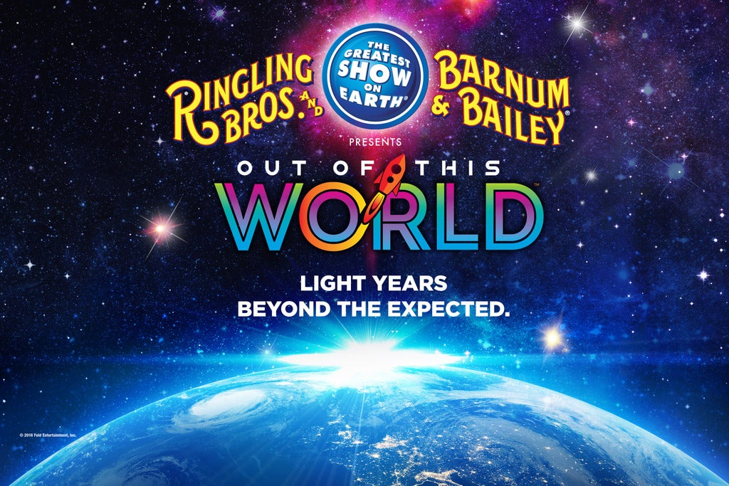 Ringling Bros. and Barnum and Bailey Presents Out of This World 2