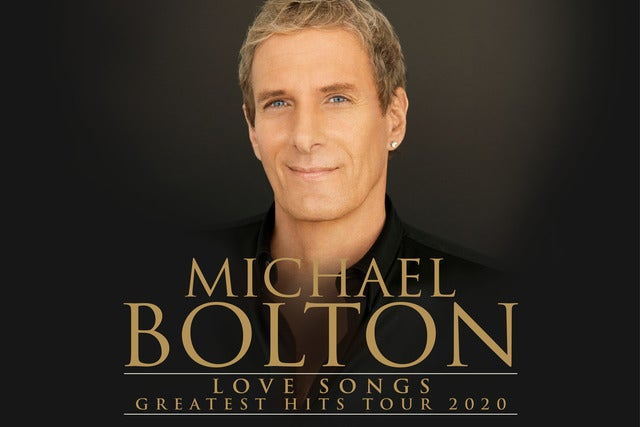 Michael Bolton: Love Songs Greatest Hits Tour