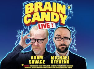 Brain Candy Tour Live with Adam Savage & Michael Stevens
