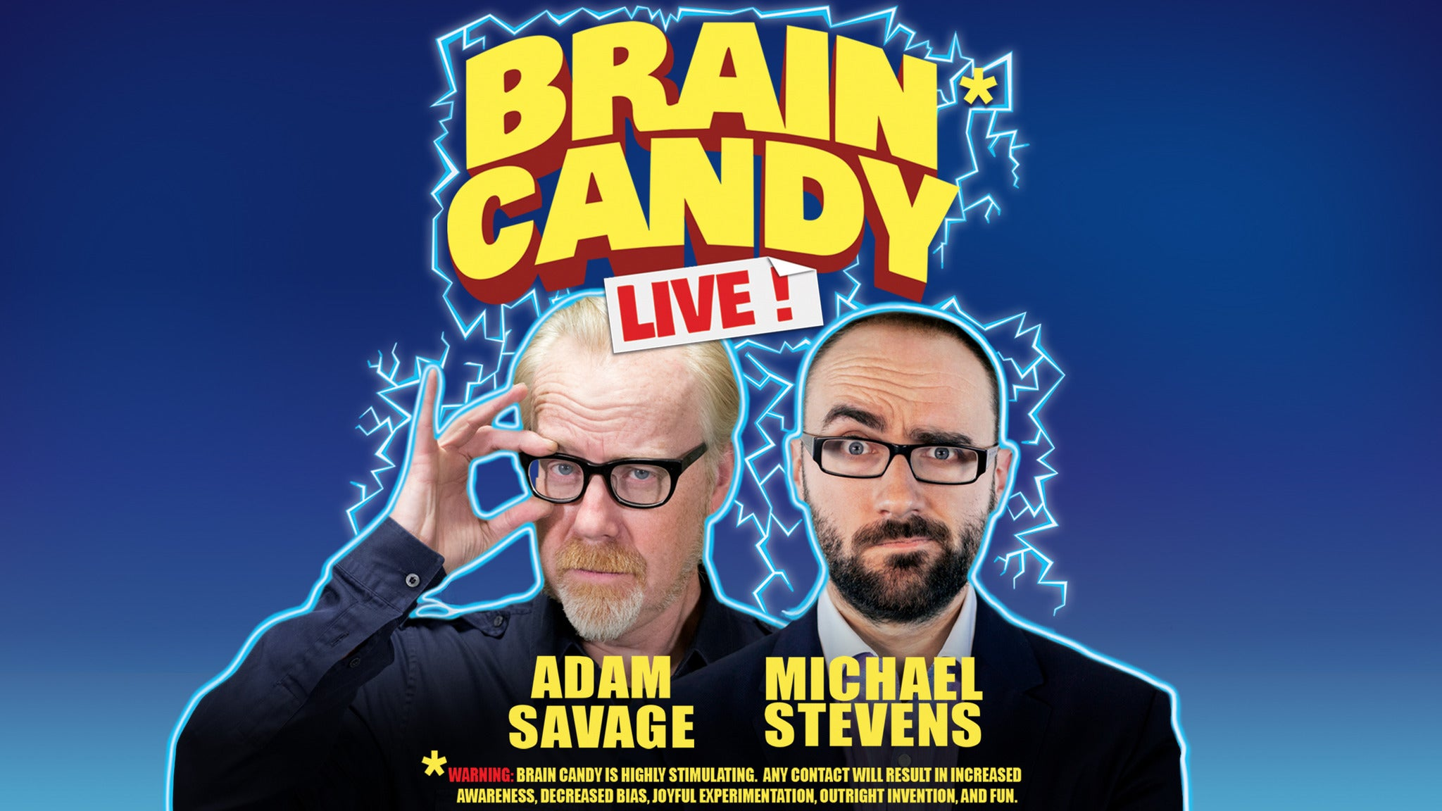 Adam Savage & Michael Stevens: Brain Candy Live!