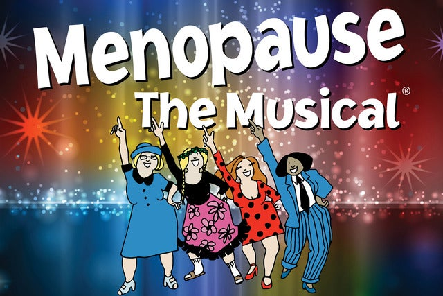 Menopause the Musical | Las Vegas, NV | Harrah's Cabaret at Harrah's Las Vegas | December 11, 2017