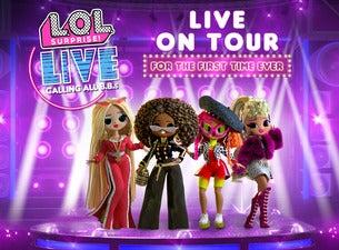 TOArts & Nederlander present L.O.L Surprise! Live