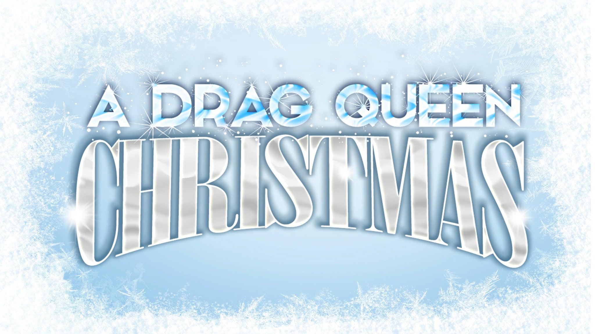 A Drag Queen Christmas Tour - 2021 at Warner Theatre