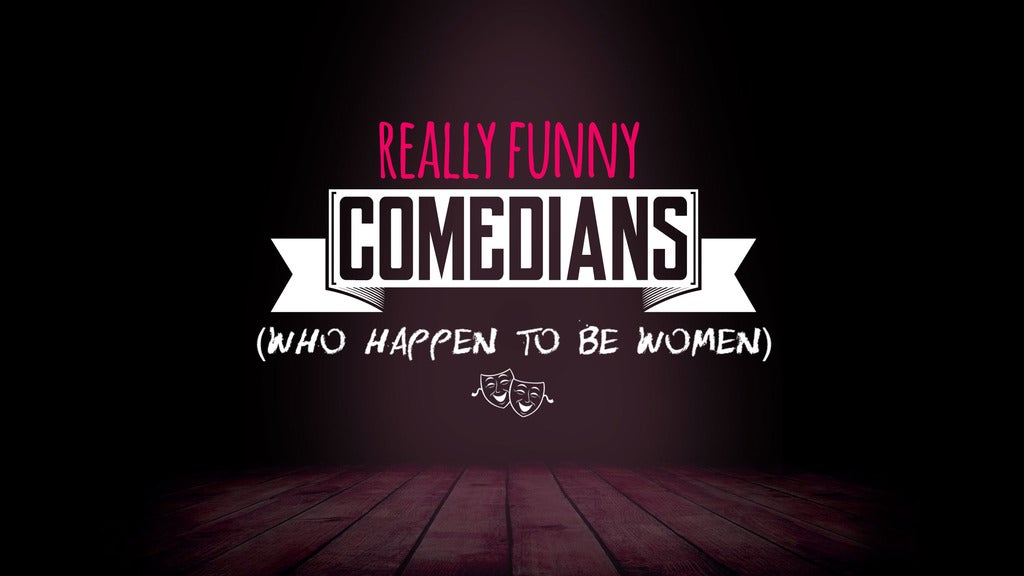 Hotels near Really Funny Comedians (Who Happen to Be Women) Events
