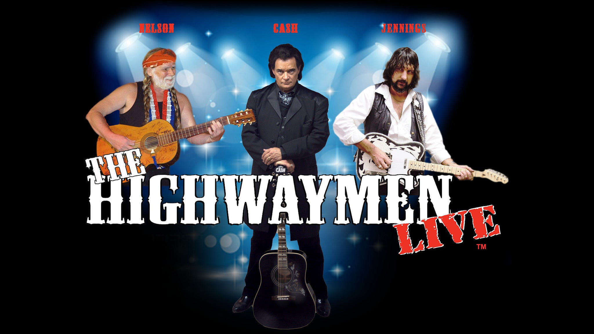 The Highwaymen Live! Willie, Johnny & Waylon Tribute