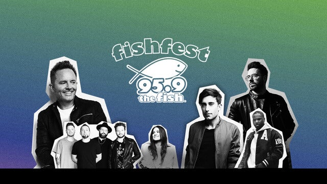 Fishfest 2021 With Chris Tomlin & More