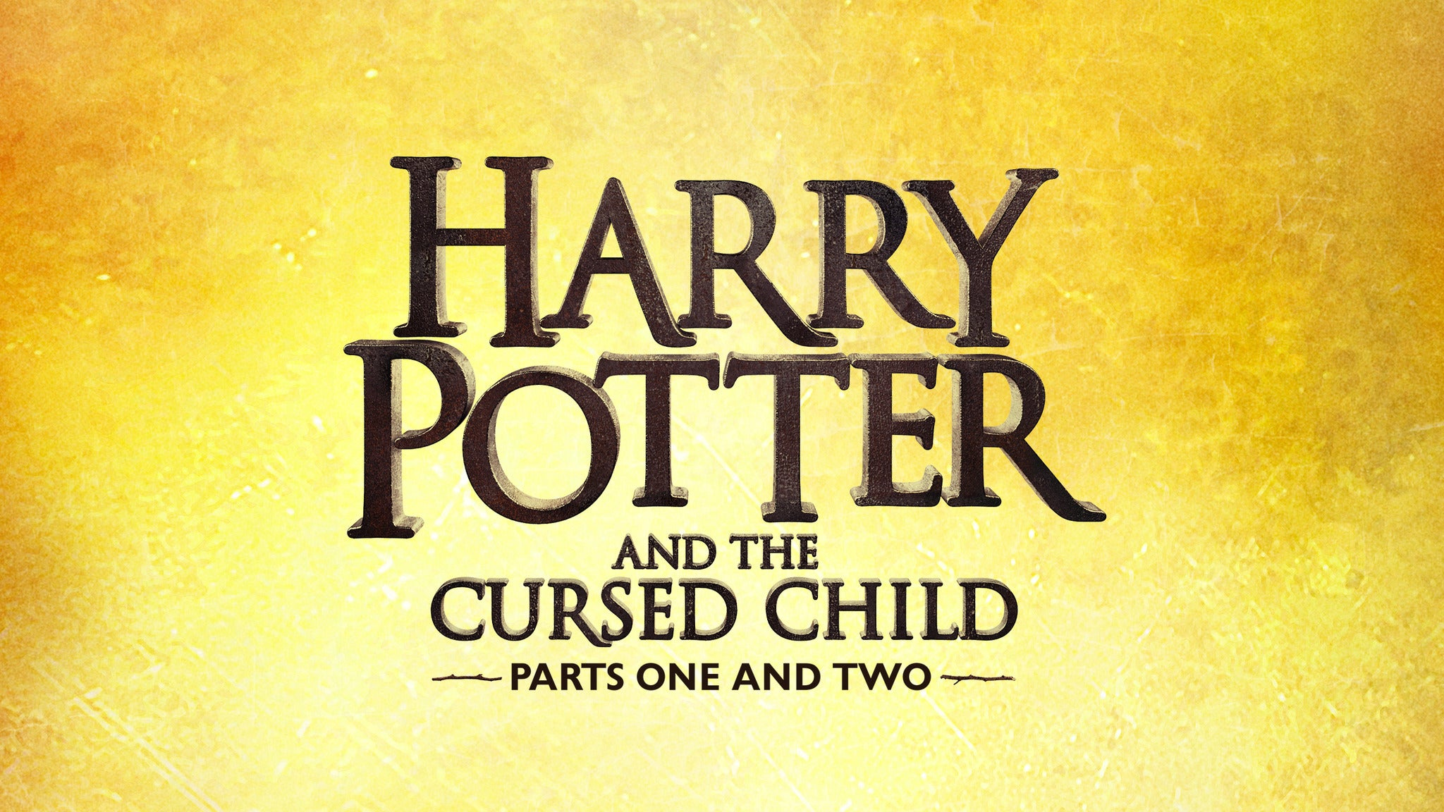 Harry Potter and the Cursed Child - Parts 1 & 2 Sun 13:00 & 18:30