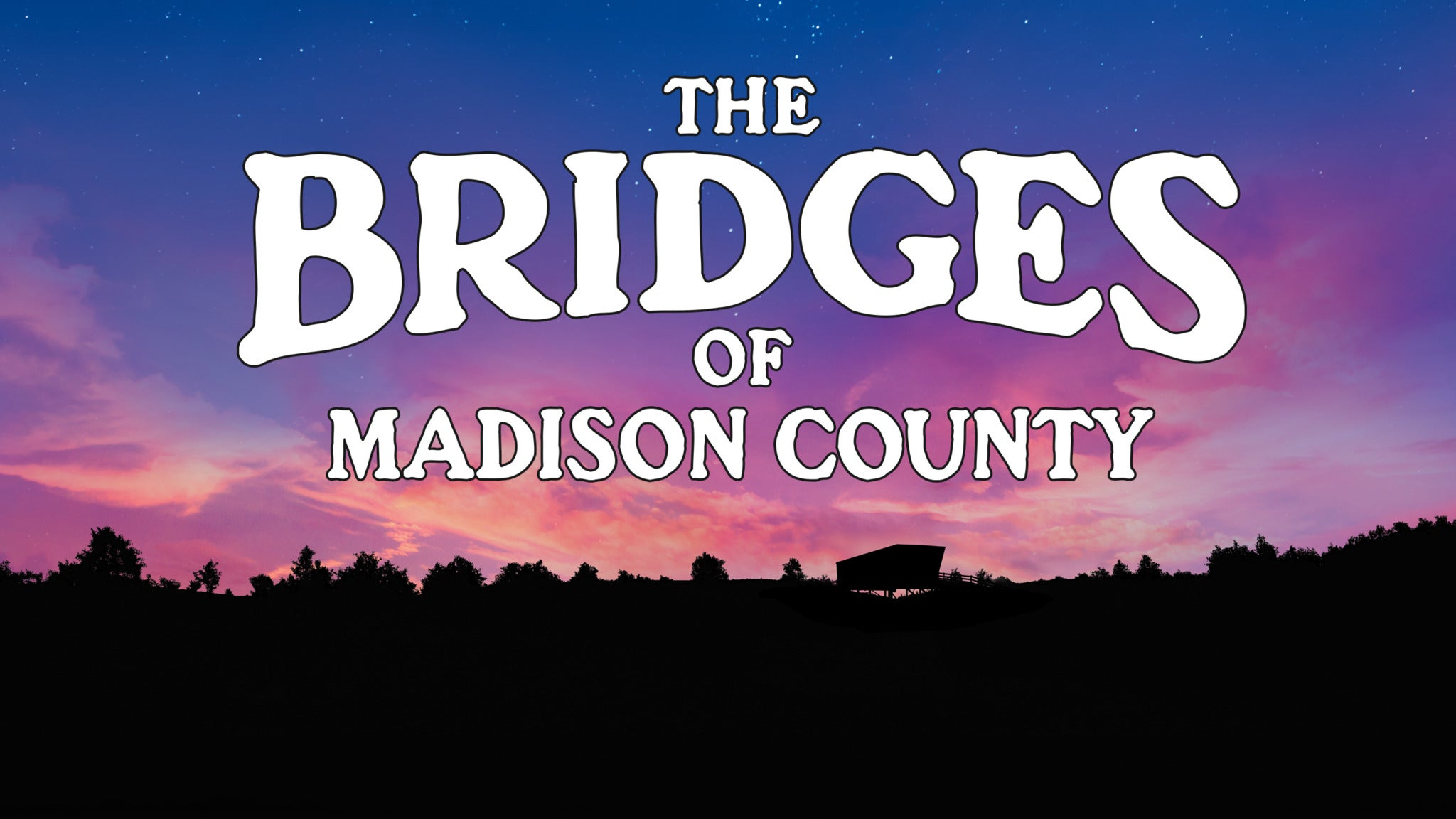 Marriott Theatre Presents: THE BRIDGES OF MADISON COUNTY
