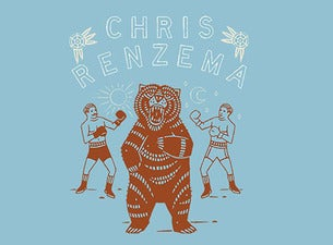 (SOLD OUT) Chris Renzema - The Boxer + The Bear Tour 2.0