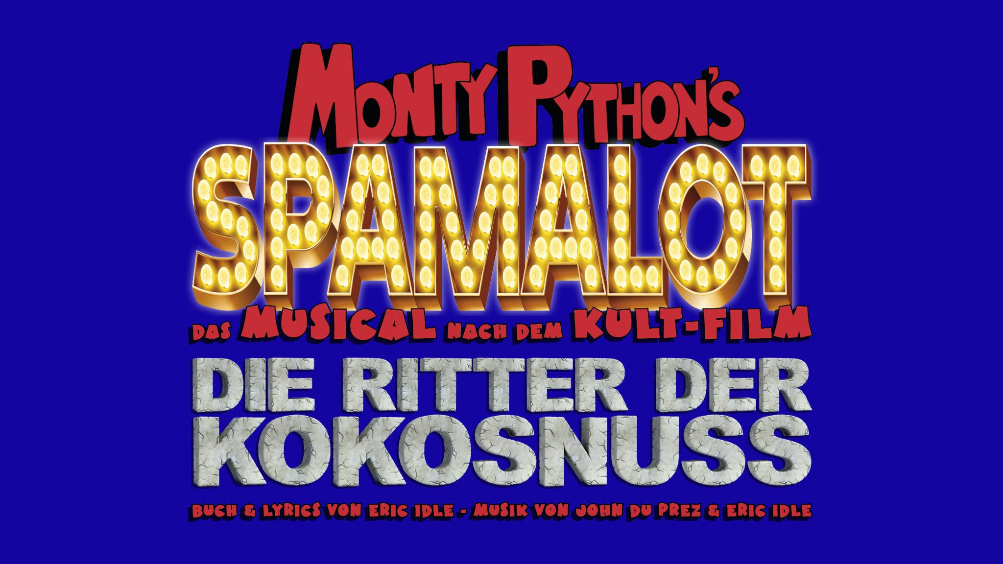 Monty Python's Spamalot at Elliott Hall of Music