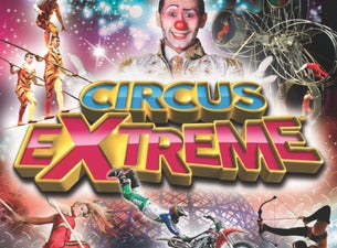 Circus Extreme tickets | Copyright © Ticketmaster