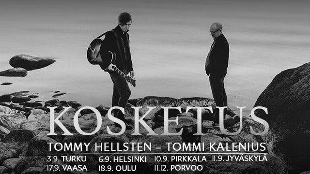 Tommy Hellsten, Tommi Kalenius: Kosketus