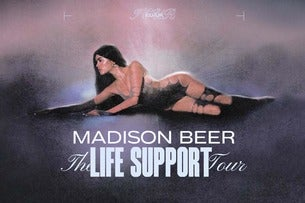 Madison Beer: The Life Support Tour.