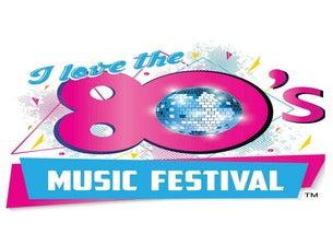 I Love The 80's Music Fest