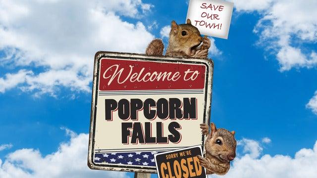 Walnut Street Theatre Presents - Popcorn Falls