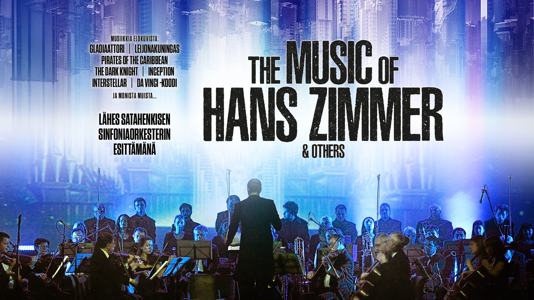 THE MUSIC OF HANS ZIMMER & OTHERS – A CELEBRATION OF FILM MUSIC