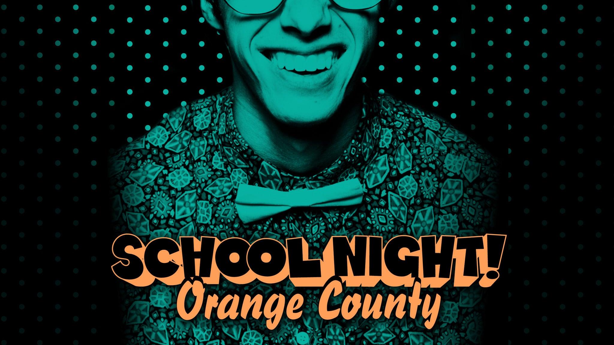 School Night OC at The Parish at House of Blues Anaheim