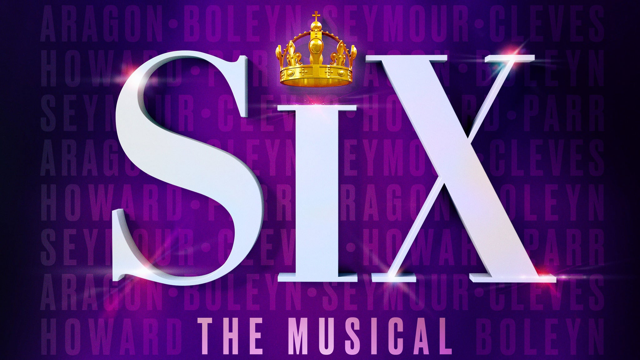 SIX (New York, NY) tickets (Copyright © Ticketmaster)