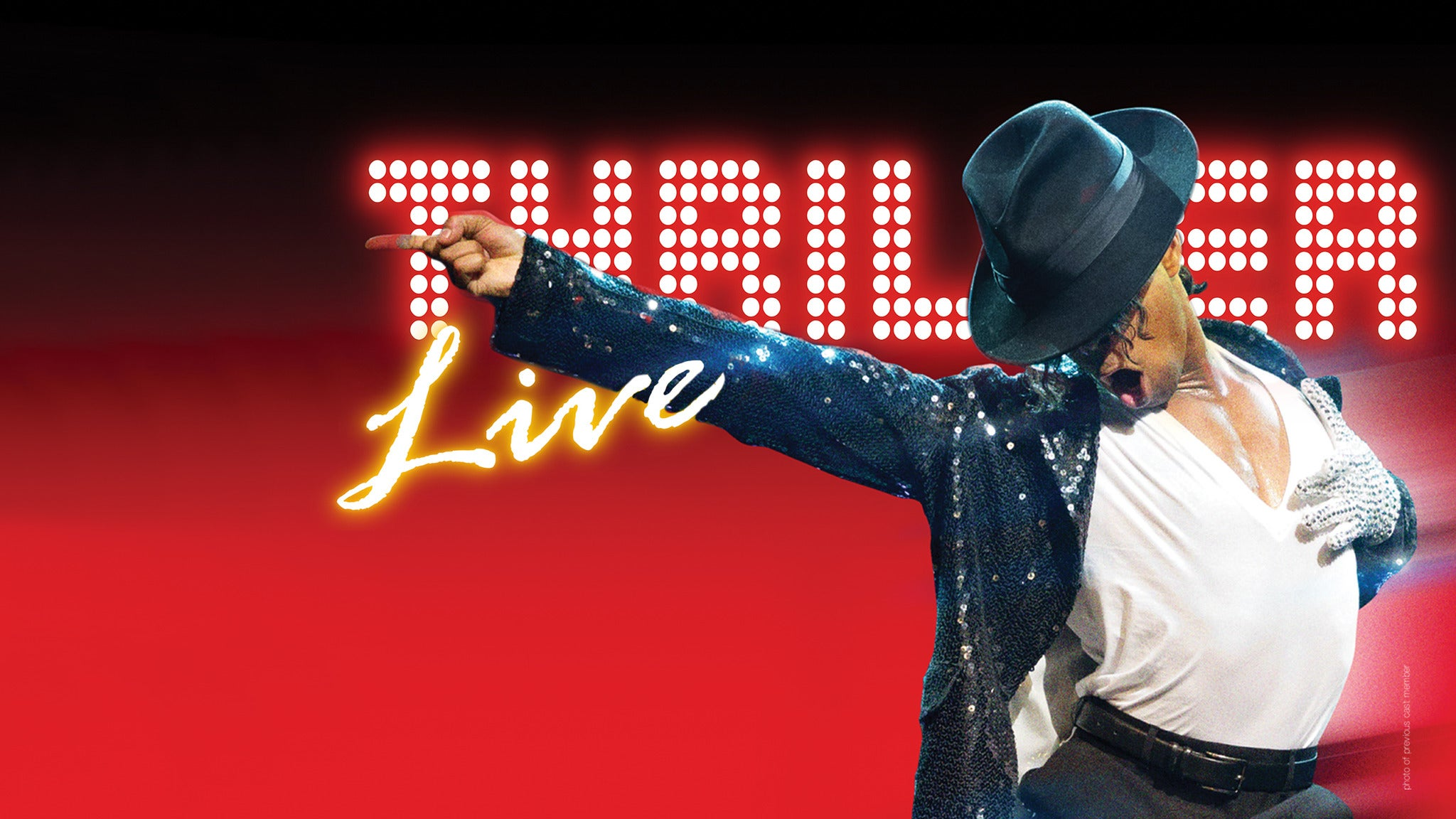 Thriller Live! (Touring)