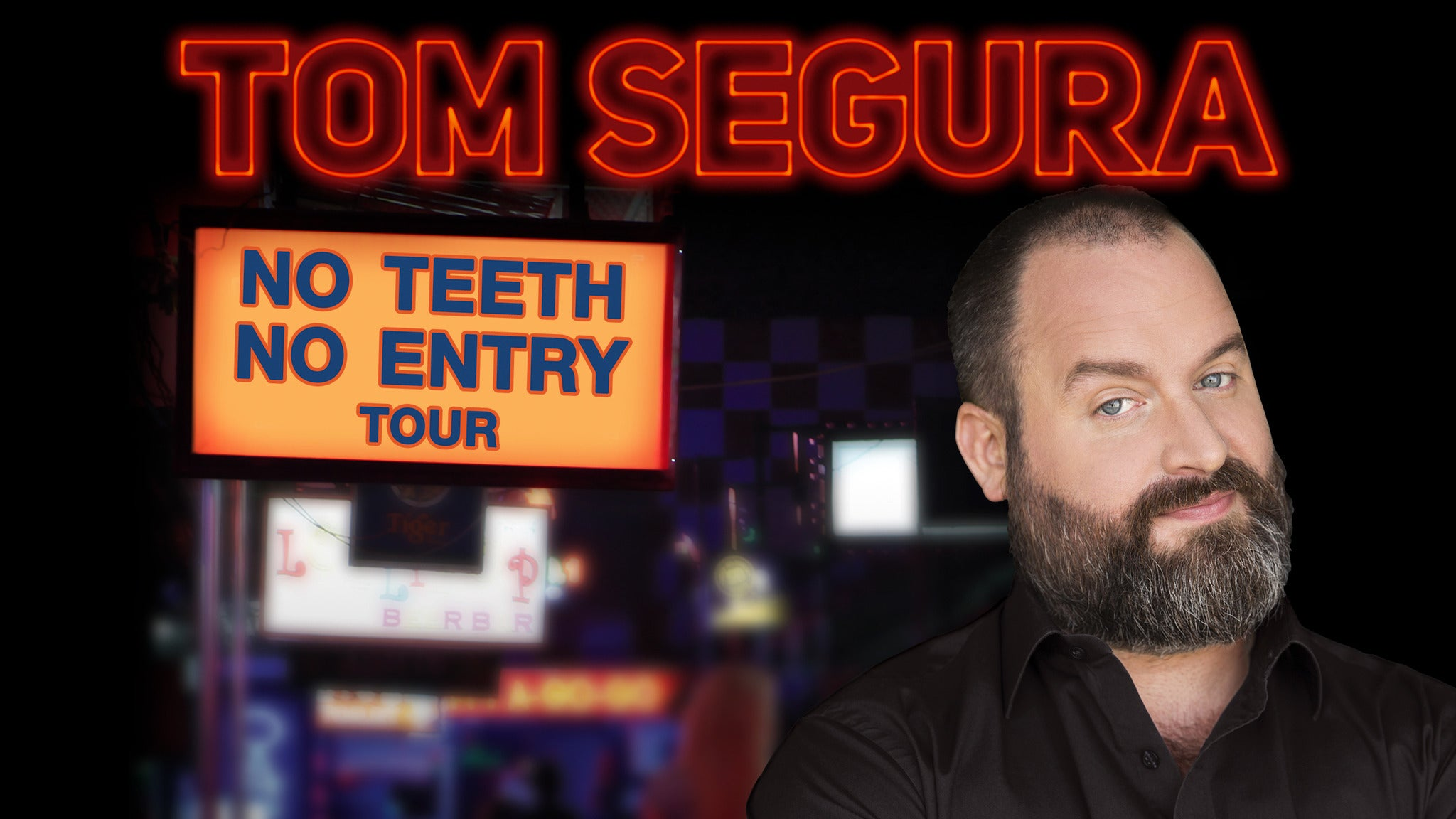 Tom Segura: No Teeth No Entry Tour at The Wiltern - Los Angeles, CA 90010