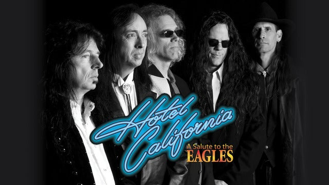 Hotel California - A Salute to The Eagles