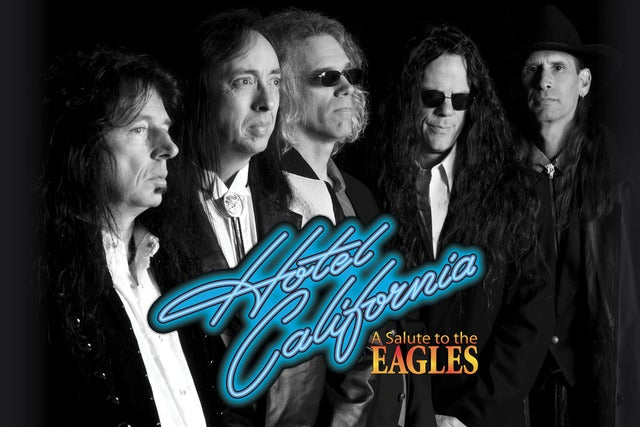 Hotel California -- A Salute to the Eagles