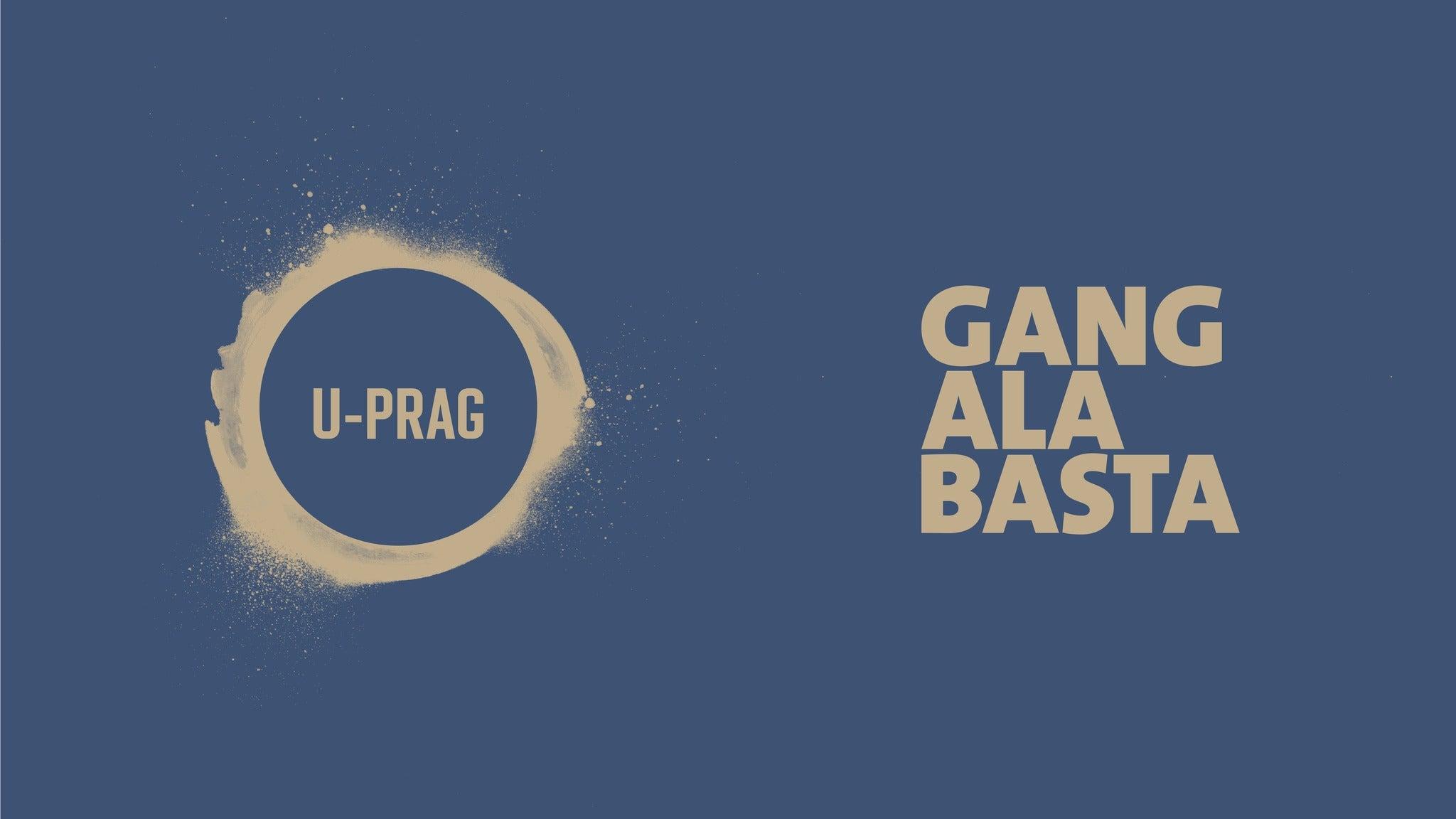 Gang Ala Basta + U-Prag