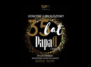 Papa D. - 35 lat - Koncert Jubileuszowy i Goście, 2019-11-11, Варшава