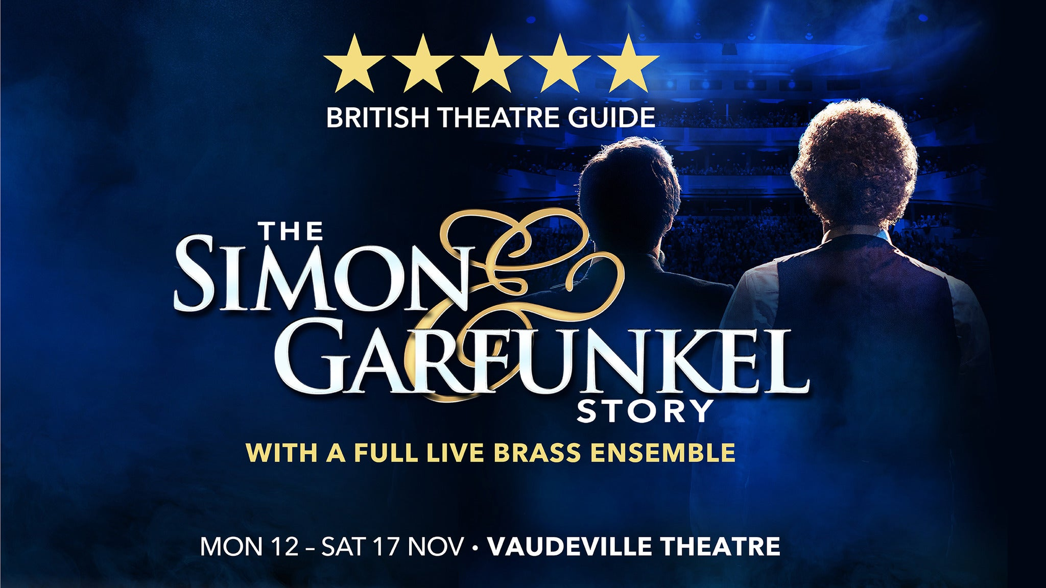 The Simon & Garfunkel Story at Bing Crosby Theatre