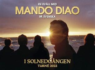MANDO DIAO - I solnedgången, 2022-04-01, Linkoping