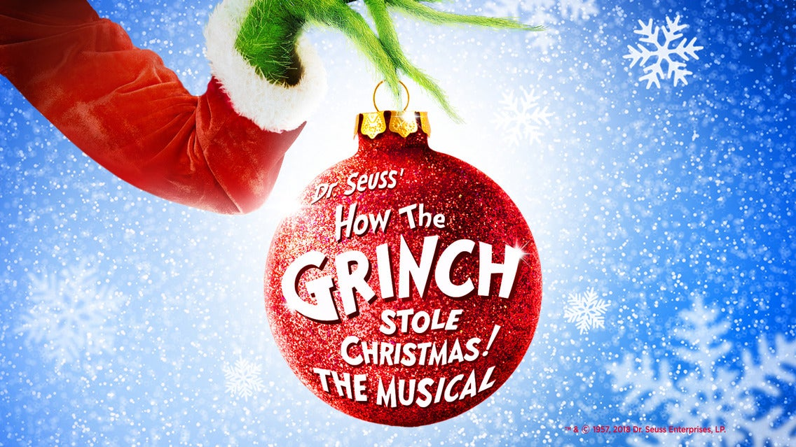 Dr. Seuss' How the Grinch Stole Christmas! the Musical (Touring)