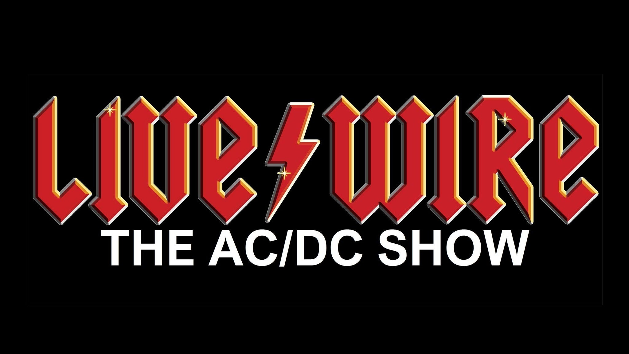 Livewire the Ac/DC Show tickets (Copyright © Ticketmaster)