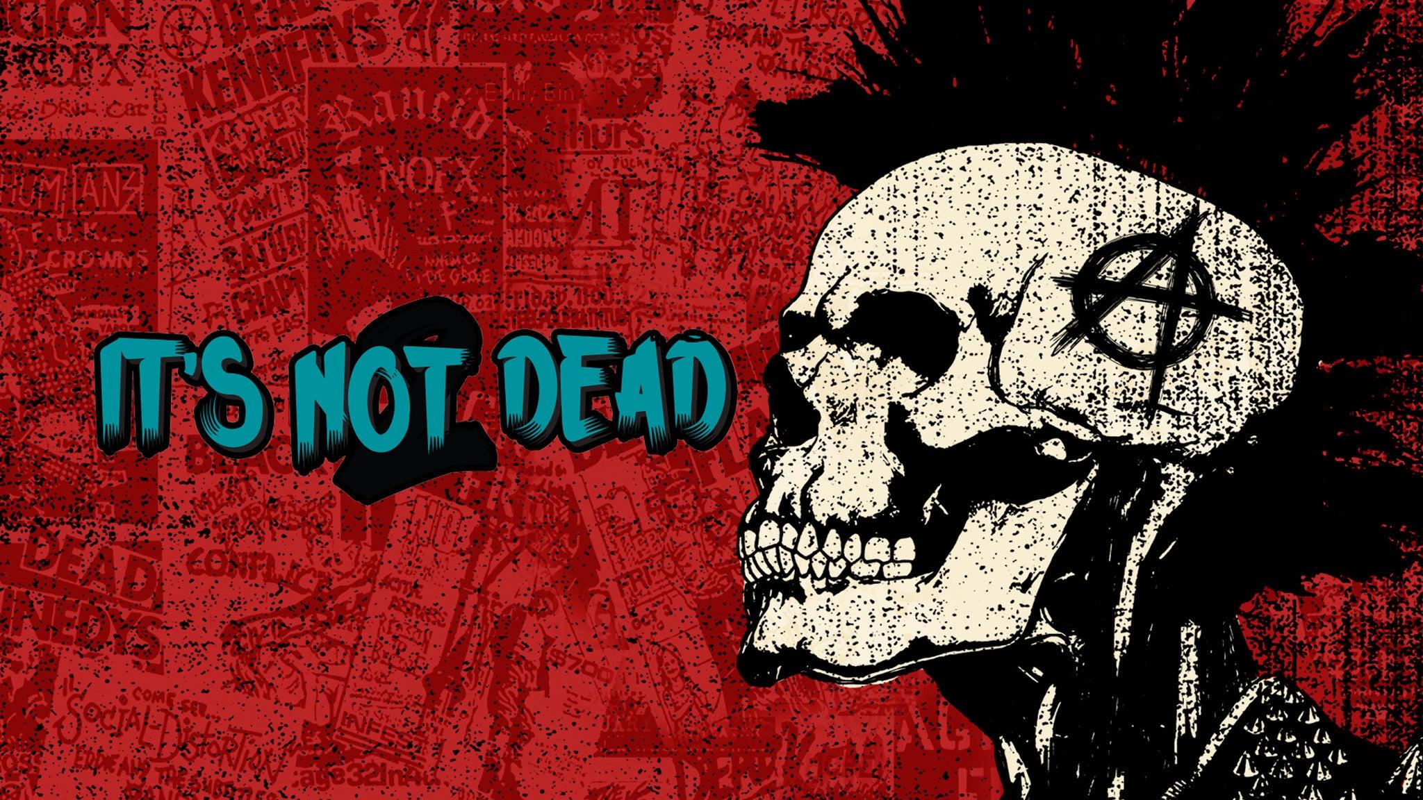 It's Not Dead