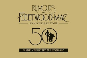 Rumours of Fleetwood Mac - 2019 Seating Plans