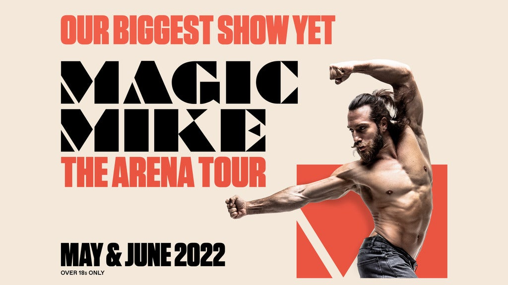 Magic Mike The Arena Tour Seating Plans
