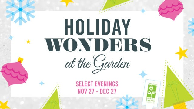 Holiday Wonders at the Garden