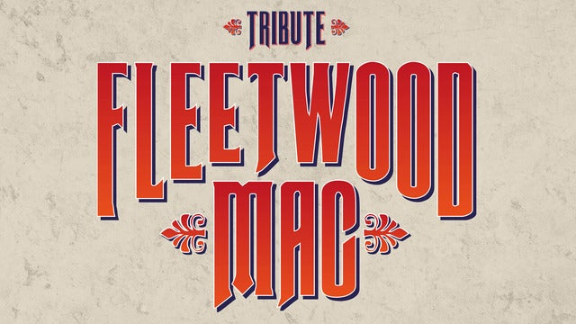 A Tribute To Fleetwood Mac By Mirage