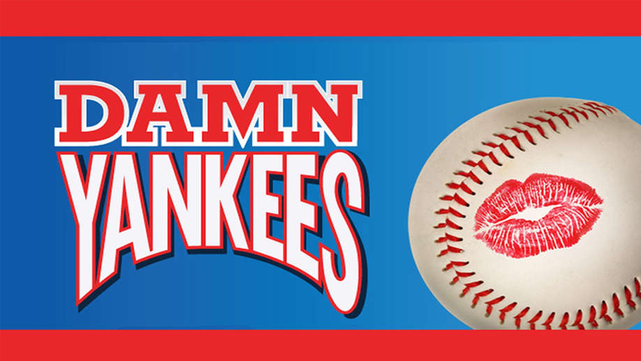 Damn Yankees at The Oncenter Bevard Studio