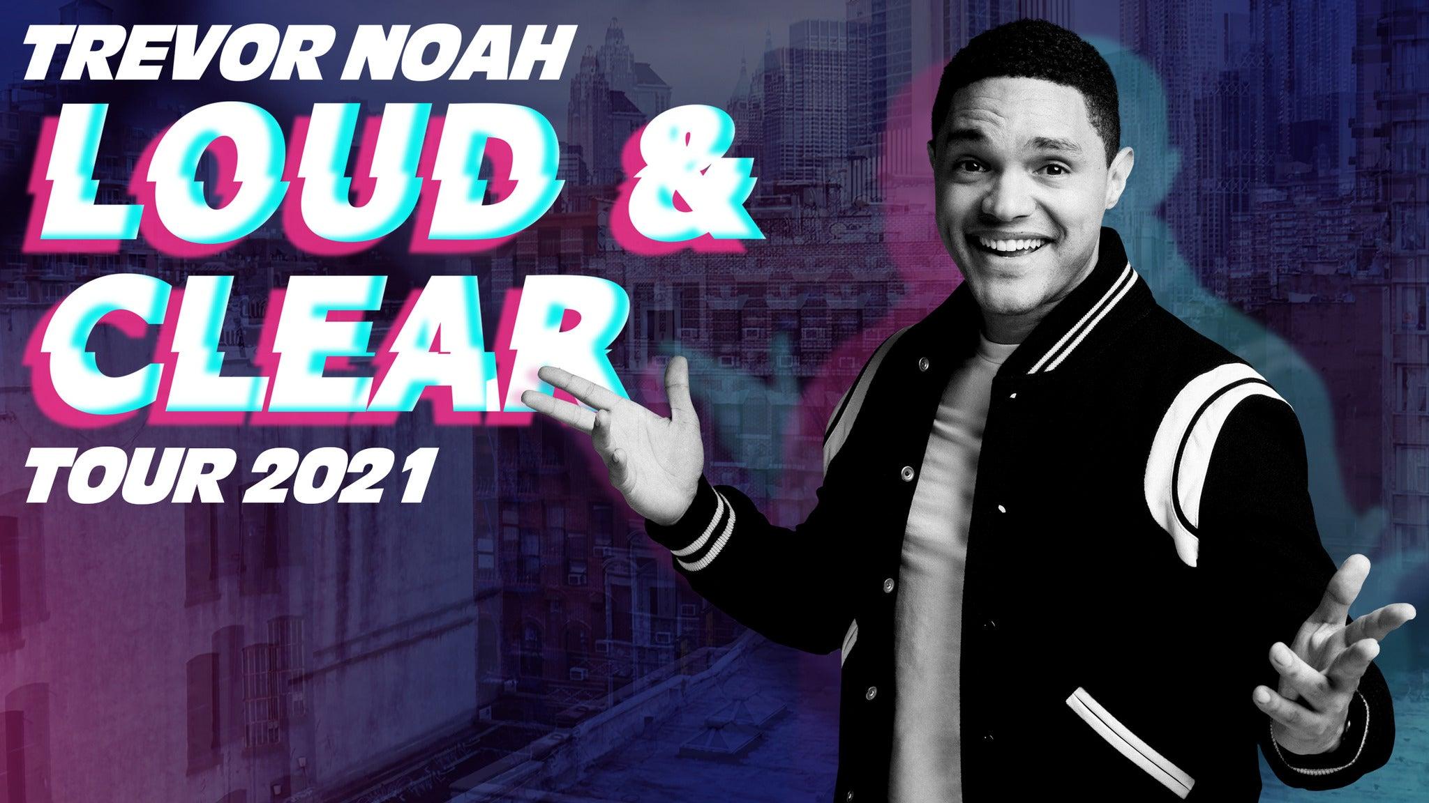 Trevor Noah - Loud and Clear Tour 2020