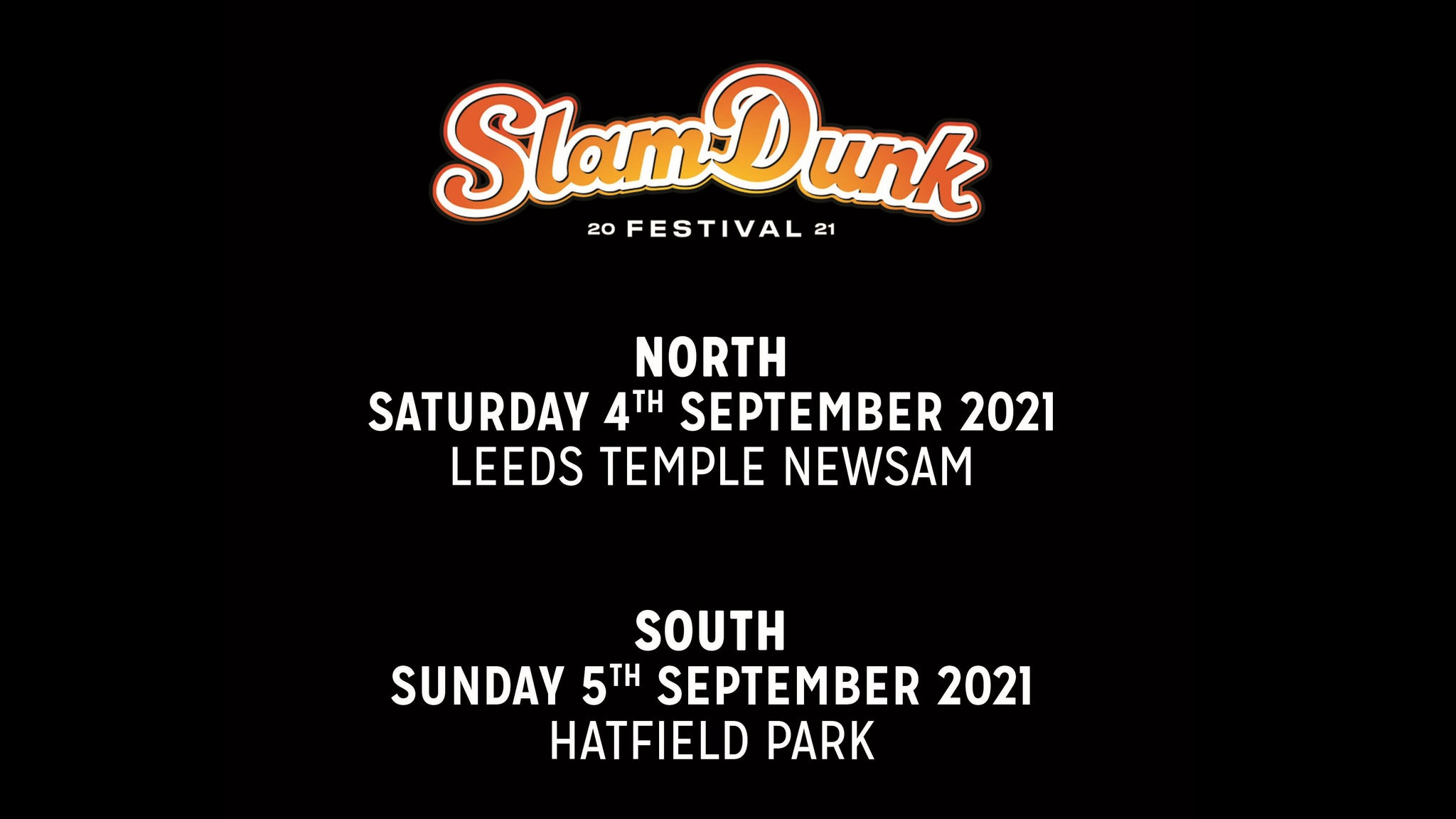 image for event Slam Dunk Festival North
