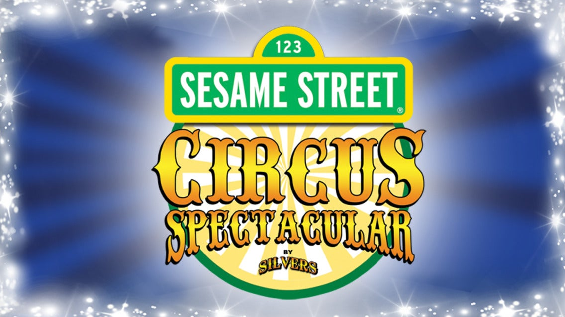Sesame Street Circus Spectacular by Silvers tickets (Copyright © Ticketmaster)