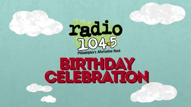 Radio 104.5 Birthday Show